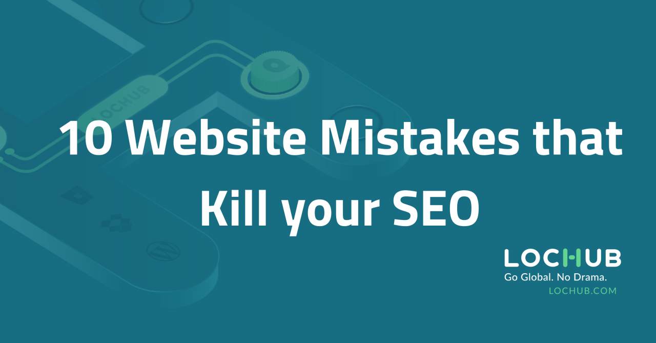 Top 10 Website Mistakes That Hurt SEO & Kill Your Visitor Experience